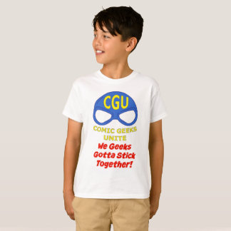 CGU We Geeks Gotta Stick Together! Shirt Kids