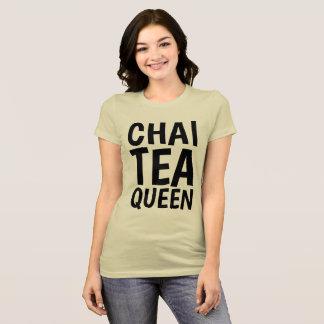 CHAI TEA QUEEN T-shirts