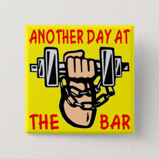 Chain & Dumbbell Another Day At The Bar 15 Cm Square Badge