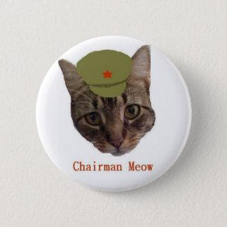 Chairman Meow 6 Cm Round Badge