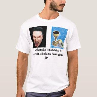 chalice host,vampire, From Vampiris... T-Shirt