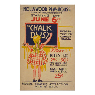 Chalk Dust Hollywood Playhouse Vintage Poster
