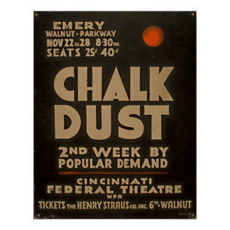 Chalk Dust WPA Vintage Federal Theatre Poster