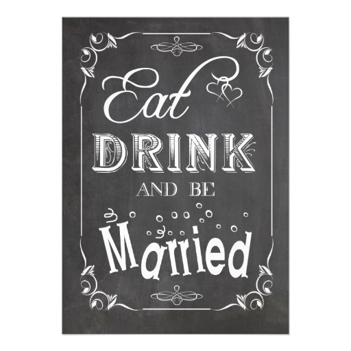Chalkboard Eat Drink And Be Married Wedding Invite