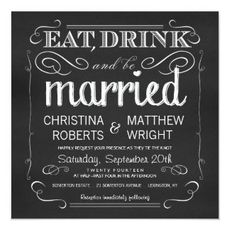 Chalkboard Eat Drink be Married Invitations