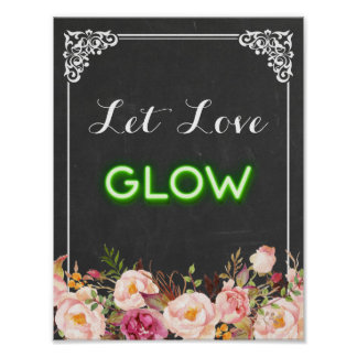 Chalkboard Floral Let Love Glow Neon Wedding Sign
