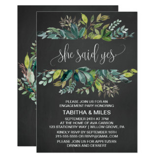 Chalkboard Foliage She Said Yes Engagement Party Card