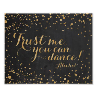 Chalkboard glitterTrust me you can dance - Alcohol Poster
