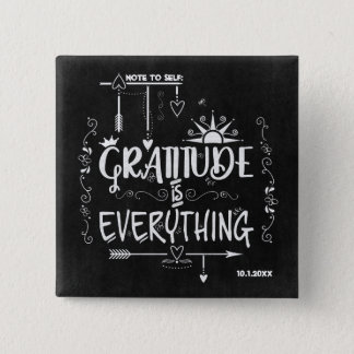 Chalkboard Gratitude is Everything Note to Self 15 Cm Square Badge