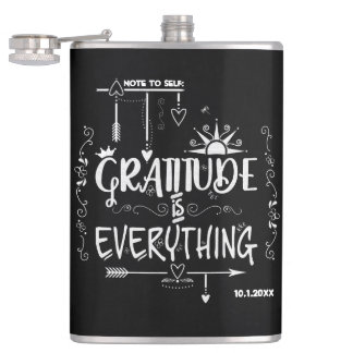 Chalkboard Gratitude is Everything Note to Self Hip Flask