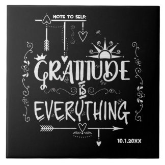Chalkboard Gratitude is Everything Note to Self Tile