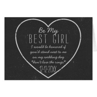 Chalkboard Heart Be My Best Girl Request Card