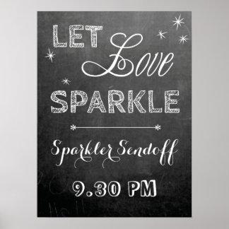Chalkboard let love sparkler wedding sign poster