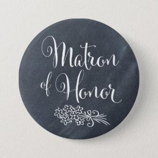 Chalkboard Matron of Honor 7.5 Cm Round Badge