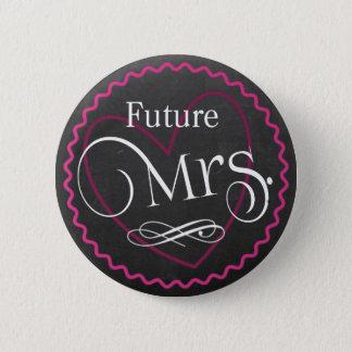 Chalkboard Pink Heart Wedding | Bride | Future Mrs 6 Cm Round Badge