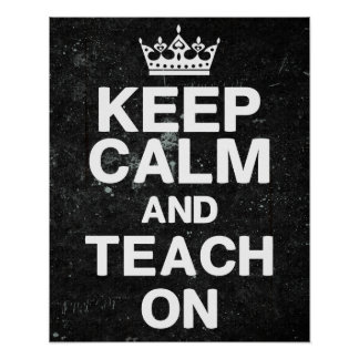 Chalkboard Style - Keep Calm Teach On Poster