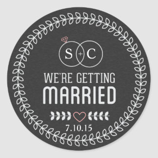 Chalkboard We're Getting Married Monogram Round Sticker