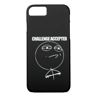 Challenge Accepted iPhone 7 Case