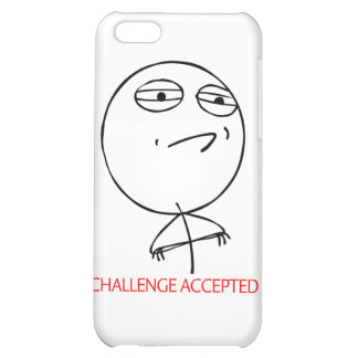 CHALLENGE ACCEPTED iPhone 5C CASE