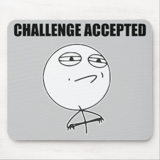 Challenge Accepted Rage Face Comic Meme Mouse Pad