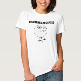 Challenge Accepted Rage Face Comic Meme Tee Shirts