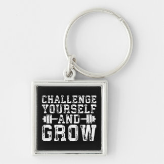Challenge Yourself and Grow - Inspirational Key Ring