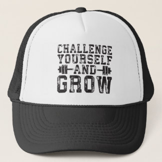 Challenge Yourself and Grow - Inspirational Trucker Hat