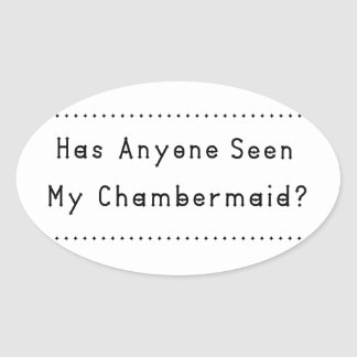 Chambermaid Oval Sticker