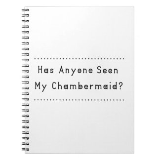Chambermaid Spiral Notebook