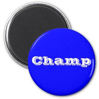 Champ Magnet