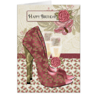 Champagne And Shoes Butterfly And Rose Birthday Greeting Card