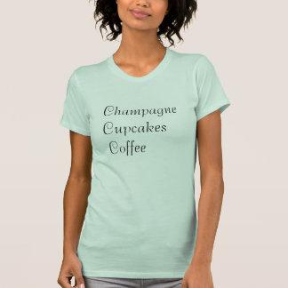 Champagne Cupcakes Coffee tshirt