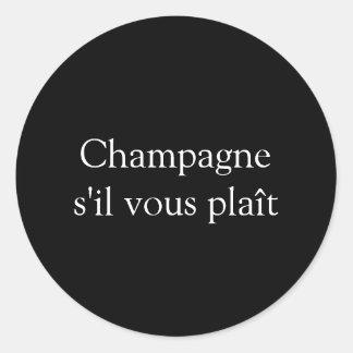 Champagne s'il vous plaît Sticker