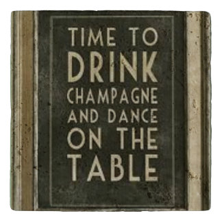 """Champagne """"Time to Drink Champagne"""" Trivet"""