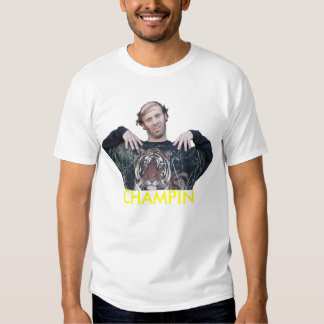 Champin T Shirts