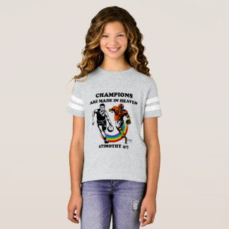 Champions are made in heaven T Shirt