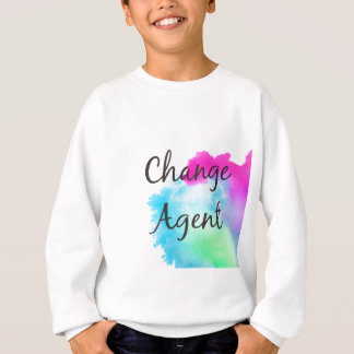 Change Agent Sweatshirt