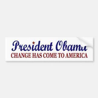 Change has come to America (Obama) Bumper Sticker