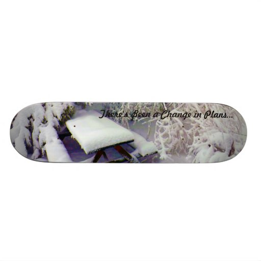 Change in Plans Snow Covered Picnic Table, Pines Custom Skate Board