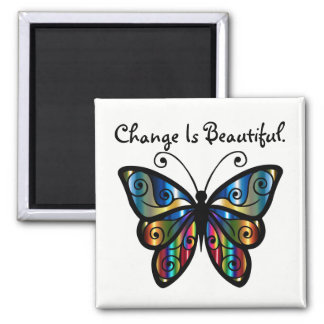 Change Is Beautiful Butterfy Magnet