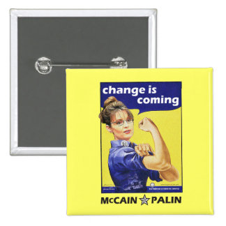 """Change is coming"" McCain / Palin Republican Party 15 Cm Square Badge"