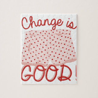 Change Is Good! Jigsaw Puzzle