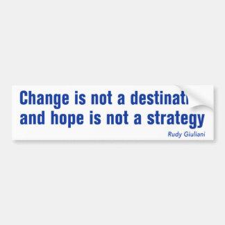 Change is not... anti Obama bumpersticker Bumper Sticker