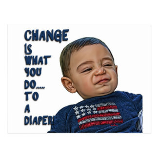 Change is what you do to a diaper post card