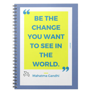 """""""Change… """"- M Sees the. Gandhi By MAEX17 Notebooks"""
