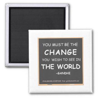 CHANGE THE WORLD-GANDHI MAGNET