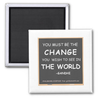 CHANGE THE WORLD-GANDHI SQUARE MAGNET