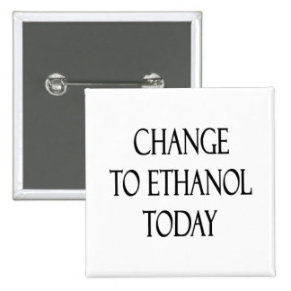 Change To Ethanol Today Button