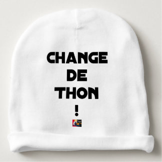 CHANGE TUNA! - Word games - François City Baby Beanie