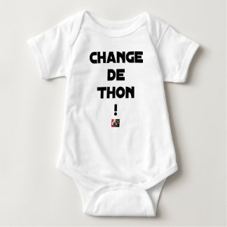CHANGE TUNA! - Word games - François City Baby Bodysuit